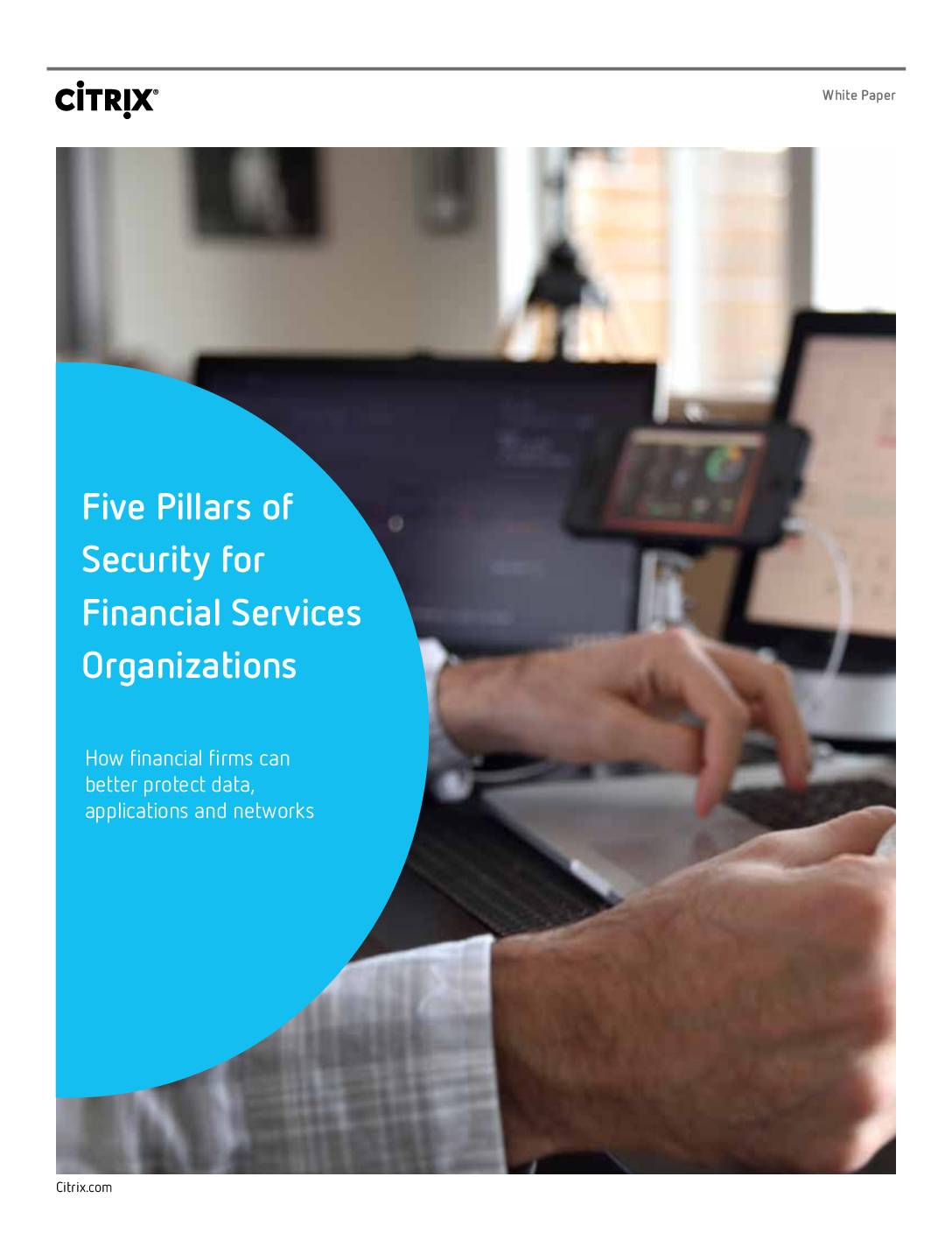 Featured image for Five Pillars of Security for Financial Services Organizations