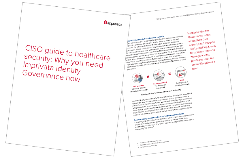 Presentation image for CISO guide to healthcare security: Why you need Imprivata Identity Governance now